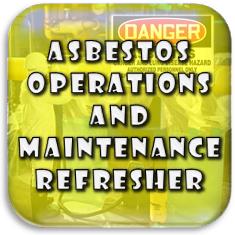 Asbestos O&M Refresher